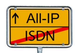 ISDN wird ABGESCHALTET – Die Zukunft heißt ALL-IP