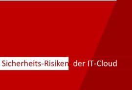 Security-Risiken der IT-Cloud